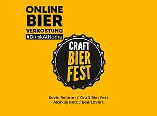 29.07.2020 - #DrinkAtHome mit Craft Bier Fest
